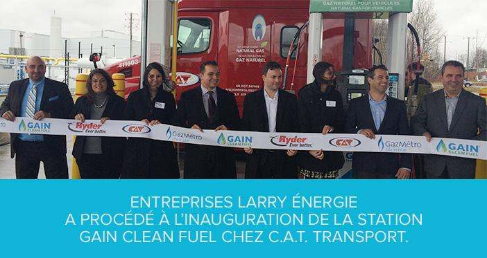 Inauguration de la station Gain Clean Fuel chez C.A.T. Transport