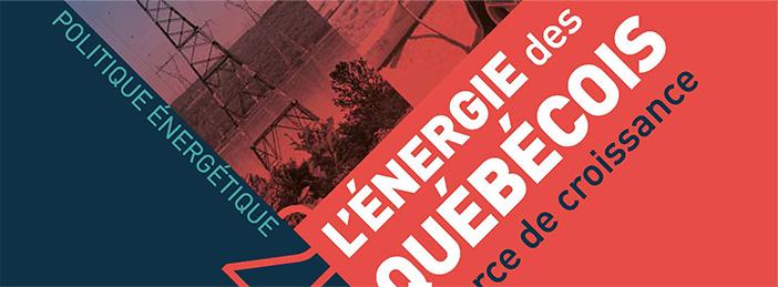 Politique Énergétique - L'Énergie des Québécois